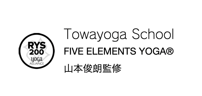 RYT200 Towayoga School FIVE ELEMENTS YOGA®︎